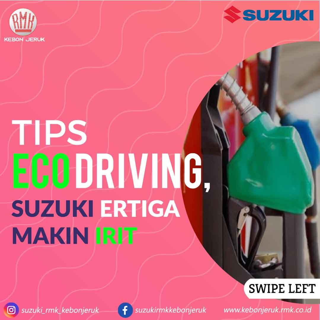 tips eco driving suzuki ertiga makin irit rmk kebon jeruk
